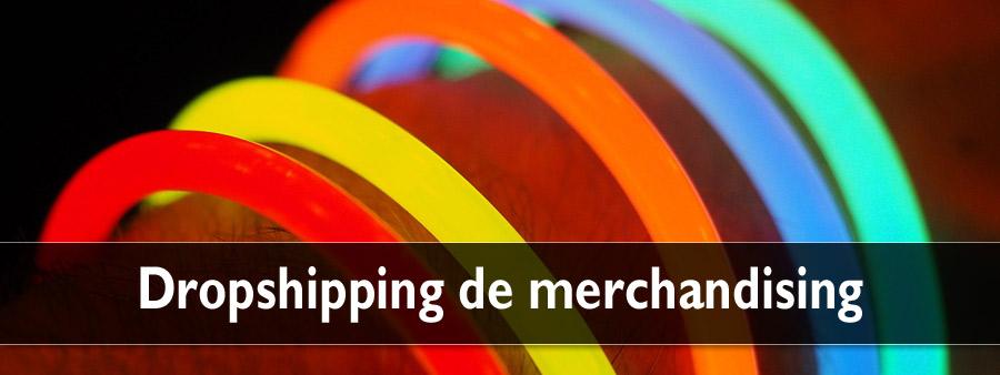 Dropshipping de merchandising