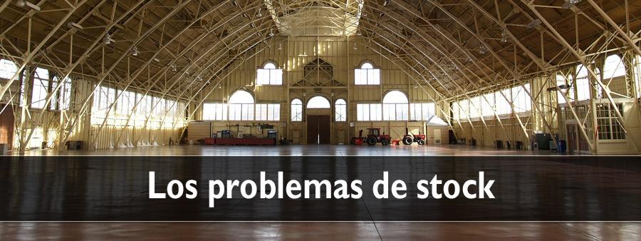 Los problemas de Stock