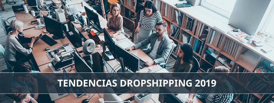 Tendencias Dropshipping 2019